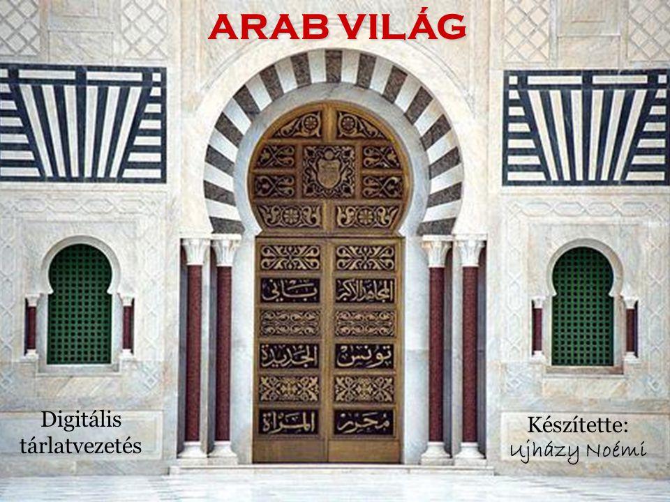 •Az arab világról röviden •Az iszlám •Az arabok fénykora •A gyarmati idők •Hagyományos életmód •Arab Liga •Az olajkorszak •Terrorizmus és polgárháborúk KIÁLLÍTÓTERMEK