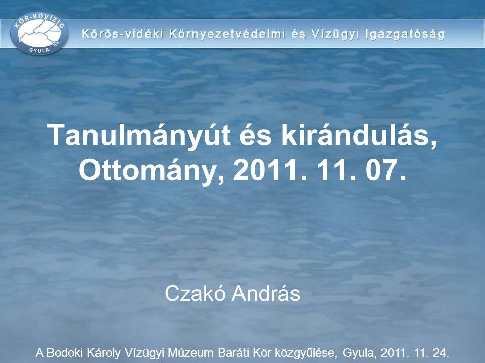 Tanulmányút és kirándulás, Ottomány, 2011. 11. 07.