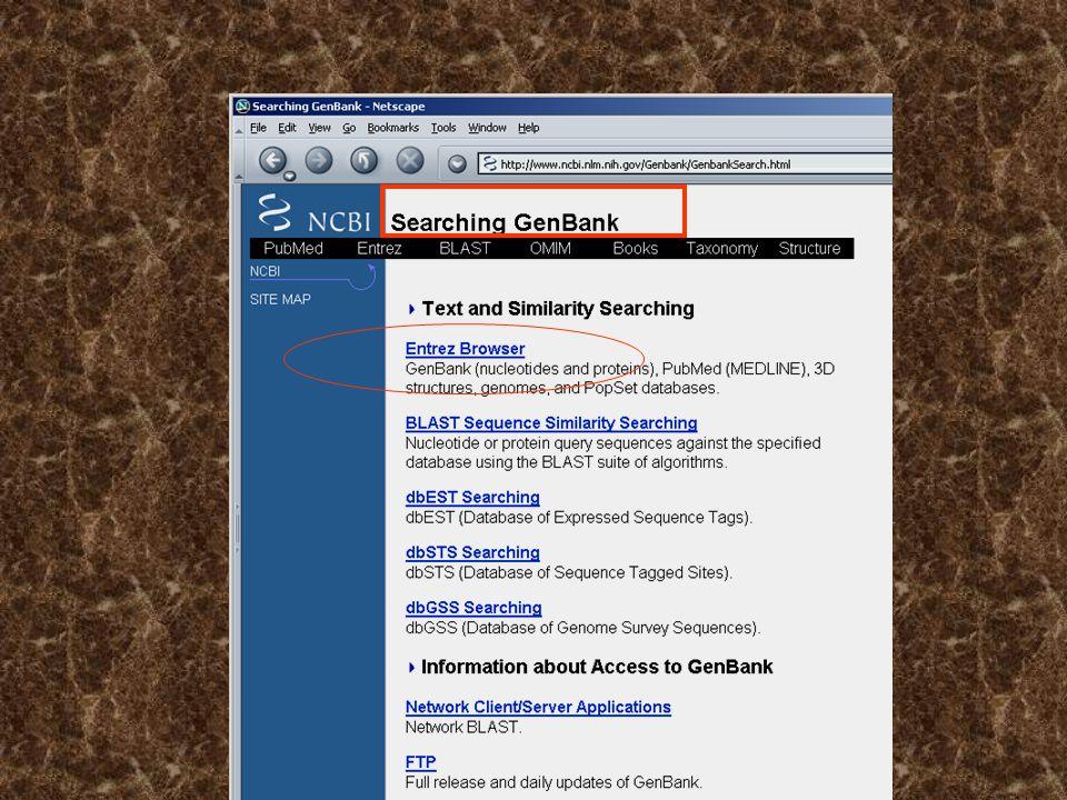 http://www.ncbi.nih.gov/Genbank/ 2000 2005