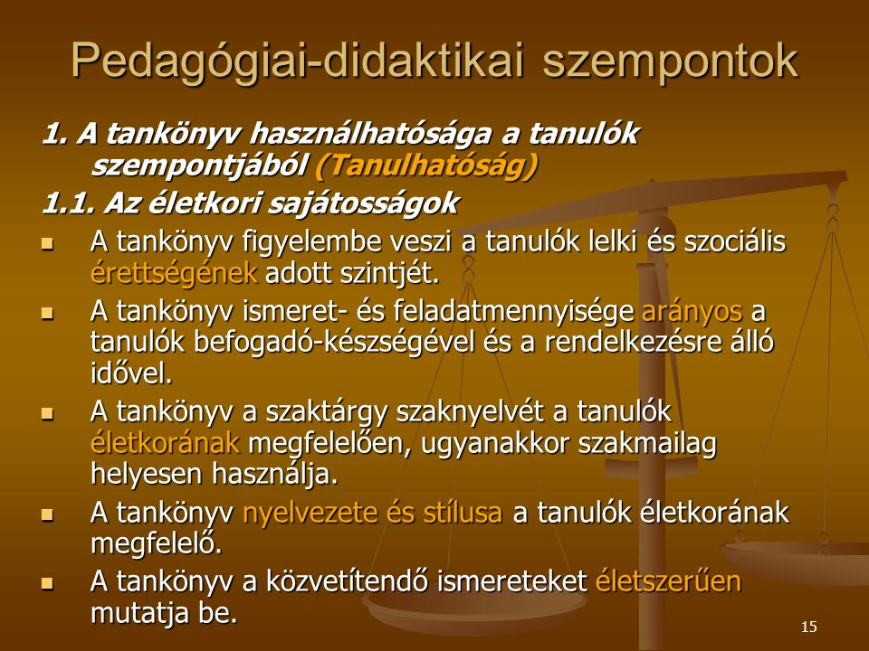 15 Pedagógiai-didaktikai szempontok 1.