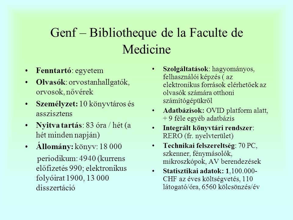 Genf – Bibliotheque de la Faculté de Médicine