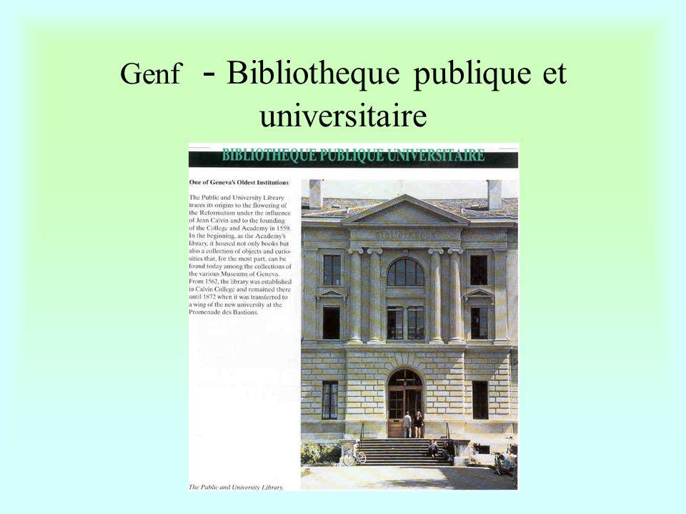 Genf – UG Bibliotheque de la faculte de Medicine •Könyvtárigazgató: Muriel Serodino •Éves költségvetés: 189 millió – ( 34 millió ) •Az egyetemek és a kórházak könyvtárai közös konzorcium keretében szerzik be dokumentumaikat/ adatbázisaikat.