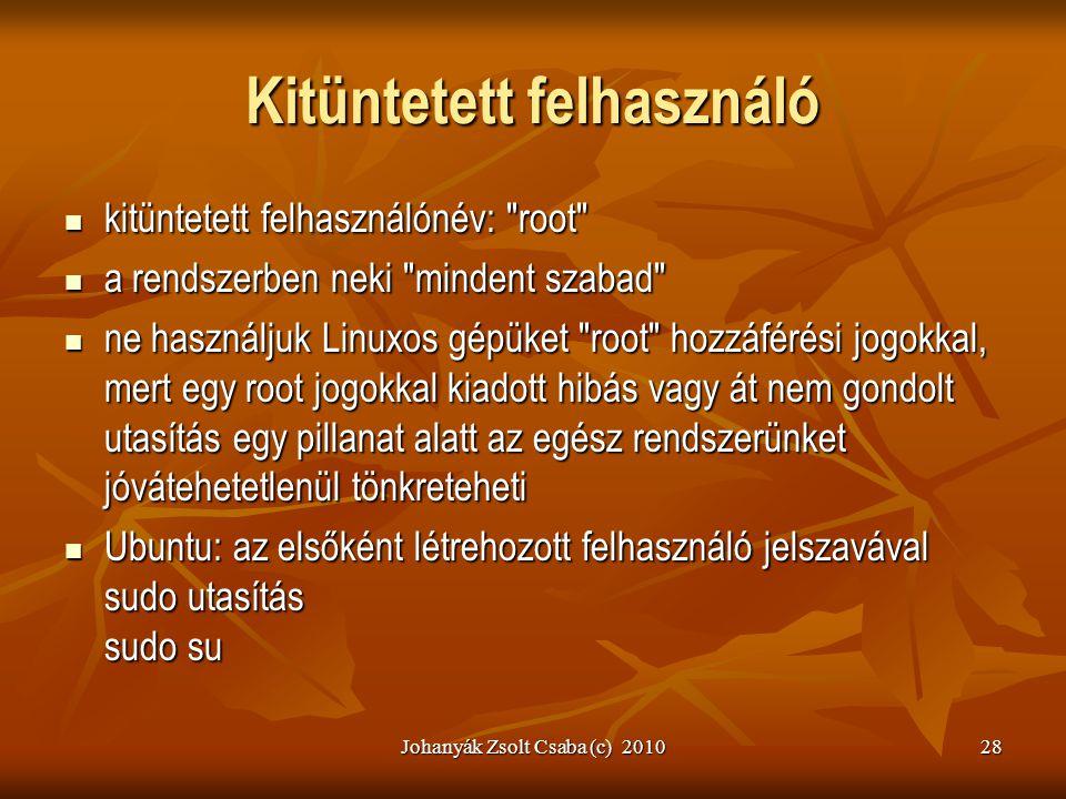 Johanyák Zsolt Csaba (c) 201028 Kitüntetett felhasználó  kitüntetett felhasználónév: