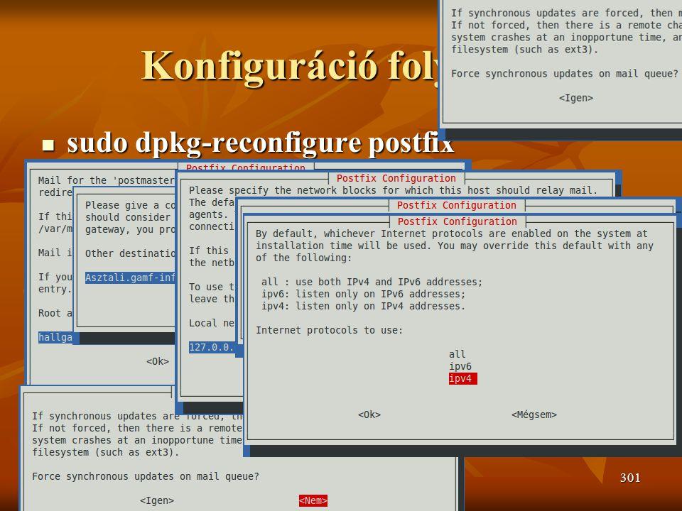 Konfiguráció folytatás  sudo dpkg-reconfigure postfix Johanyák Zsolt Csaba (c) 2010301