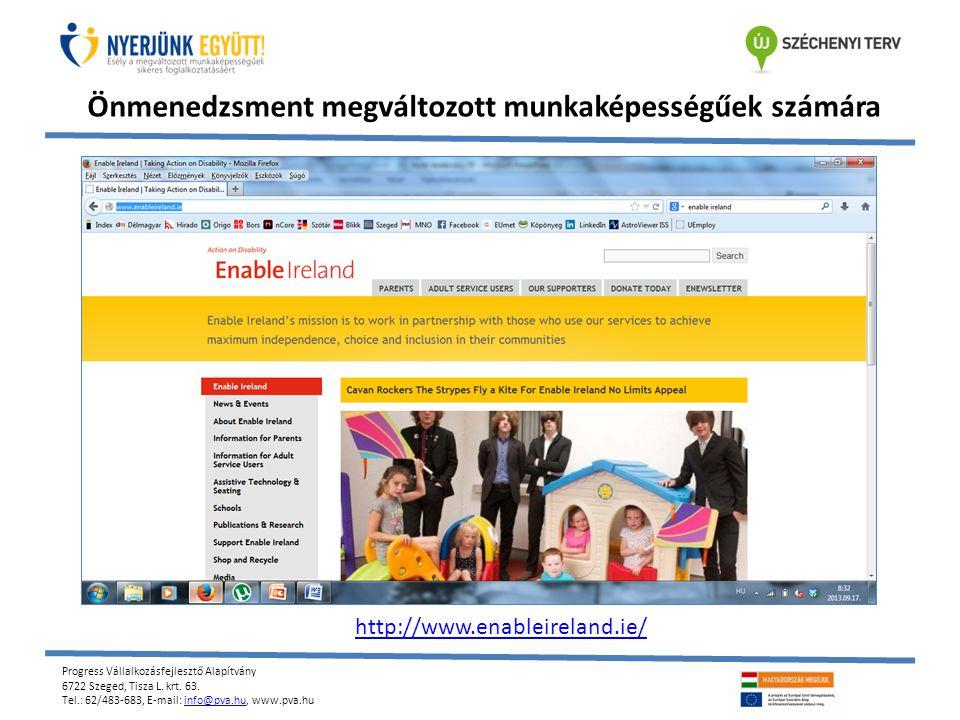 Progress Vállalkozásfejlesztő Alapítvány 6722 Szeged, Tisza L. krt. 63. Tel.: 62/483-683, E-mail: info@pva.hu, www.pva.huinfo@pva.hu Önmenedzsment meg