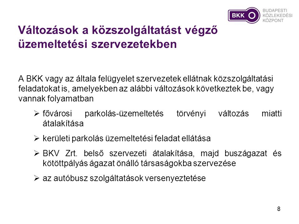 Elővárosi tarifarendszer jövője •Személyszállítási törvény 2013.