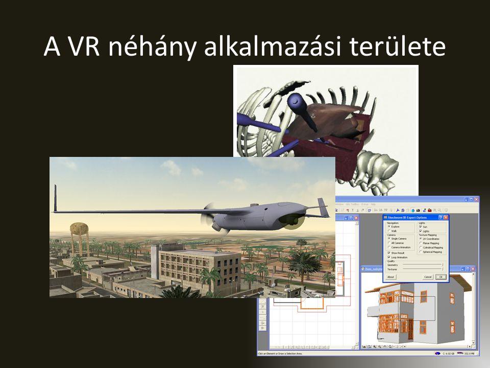 A VR néhány alkalmazási területe