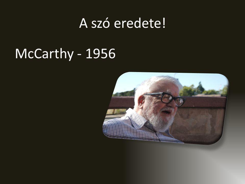 A szó eredete! McCarthy - 1956