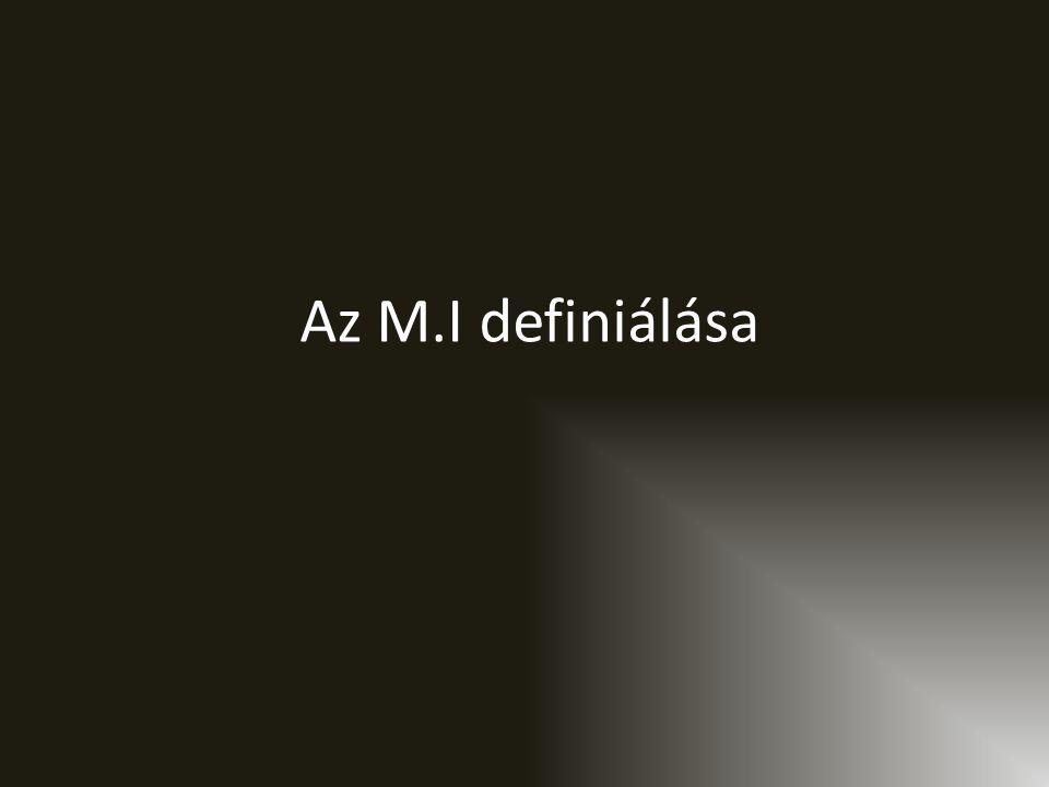 Az M.I definiálása