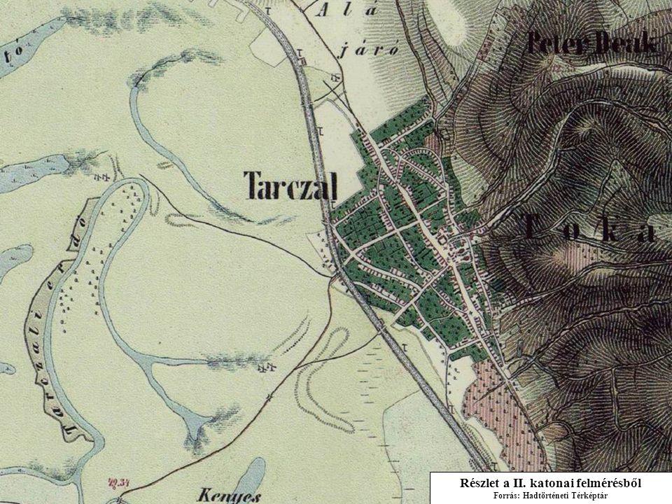 Részlet a II. katonai felmérésből Forrás: Hadtörténeti Térképtár