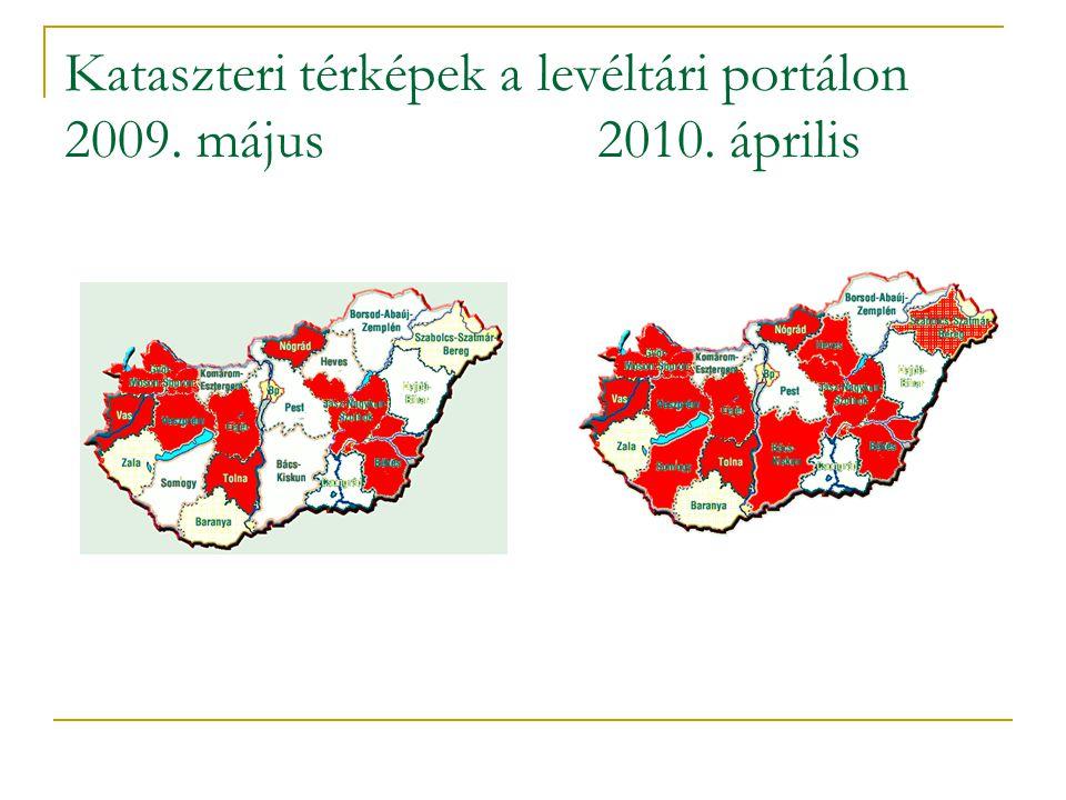 Kataszteri térképek a levéltári portálon 2009. május2010. április