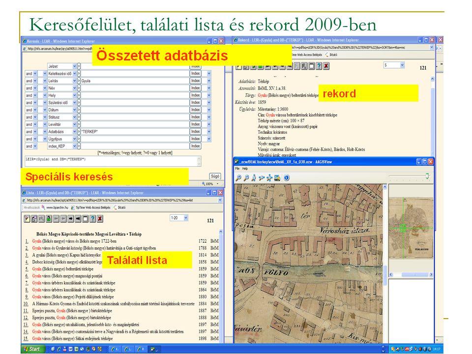 Keresőfelület, találati lista és rekord 2009-ben
