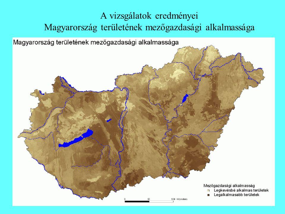 A vizsgálatok eredményei Magyarország területének mezőgazdasági alkalmassága