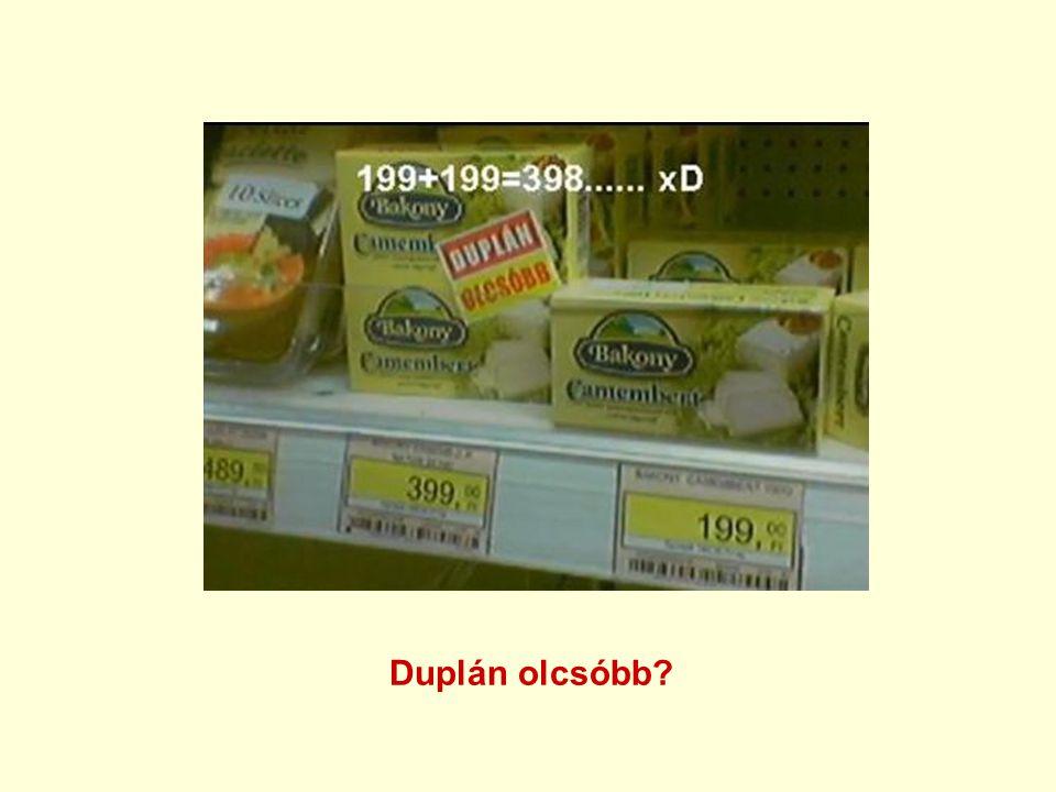 Duplán olcsóbb