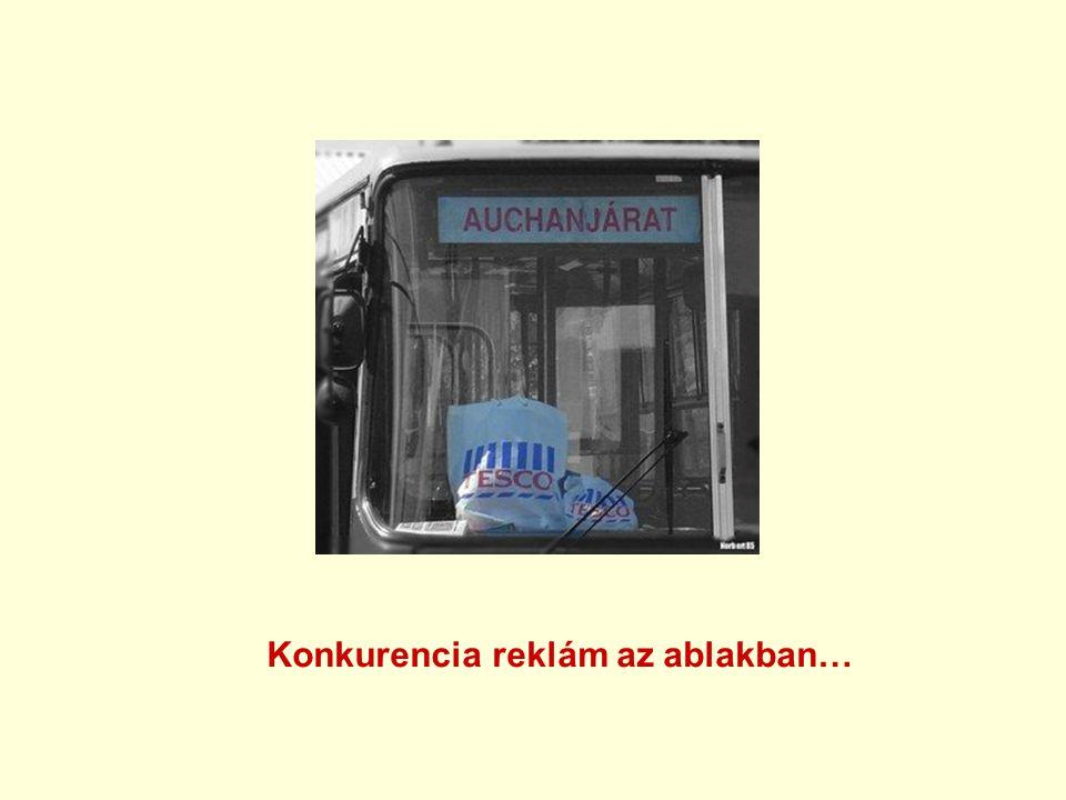 Konkurencia reklám az ablakban…