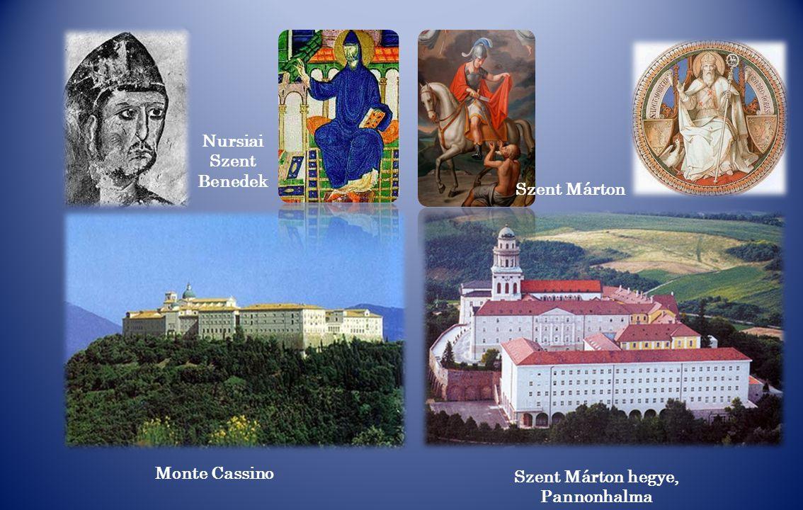 Monte Cassino Szent Márton hegye, Pannonhalma Nursiai Szent Benedek Szent Márton