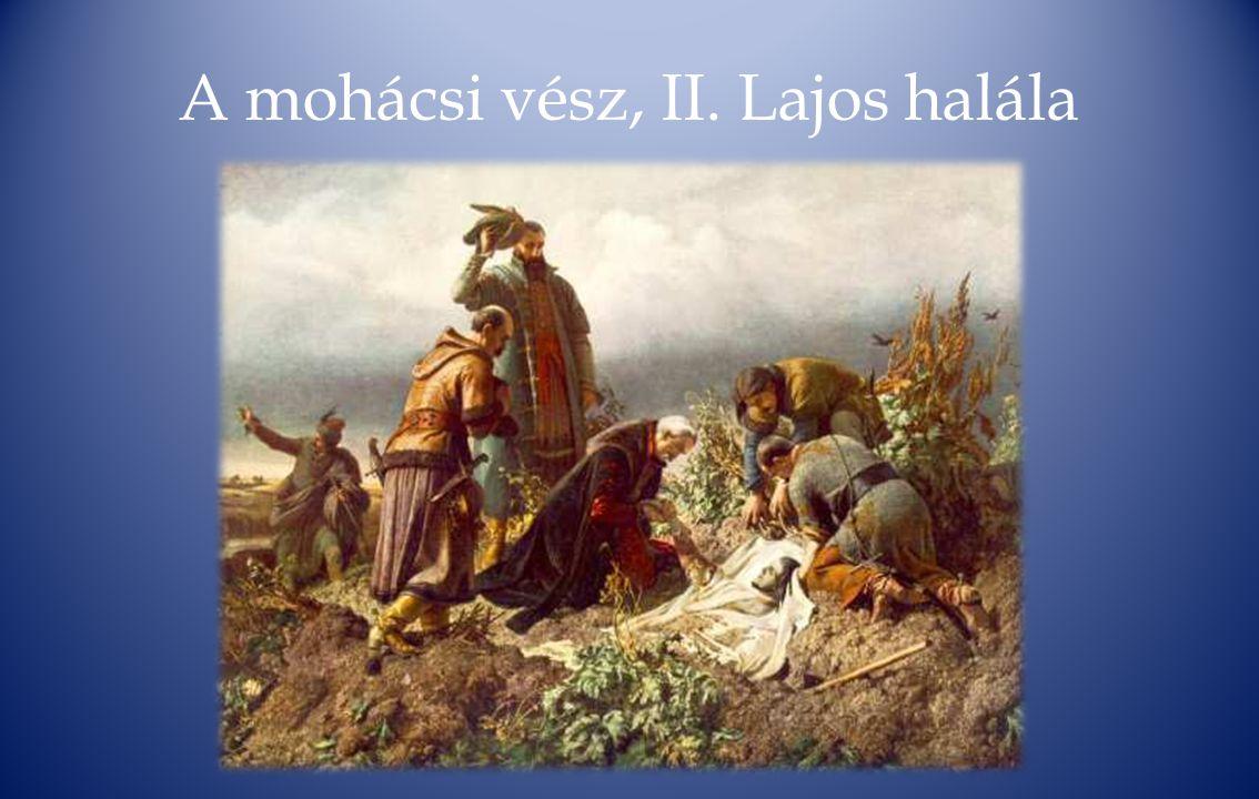 A mohácsi vész, II. Lajos halála