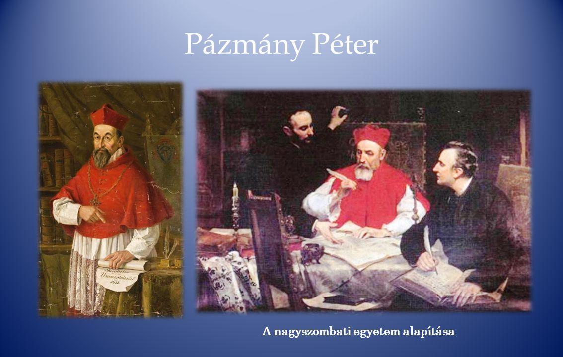 Pázmány Péter A nagyszombati egyetem alapítása
