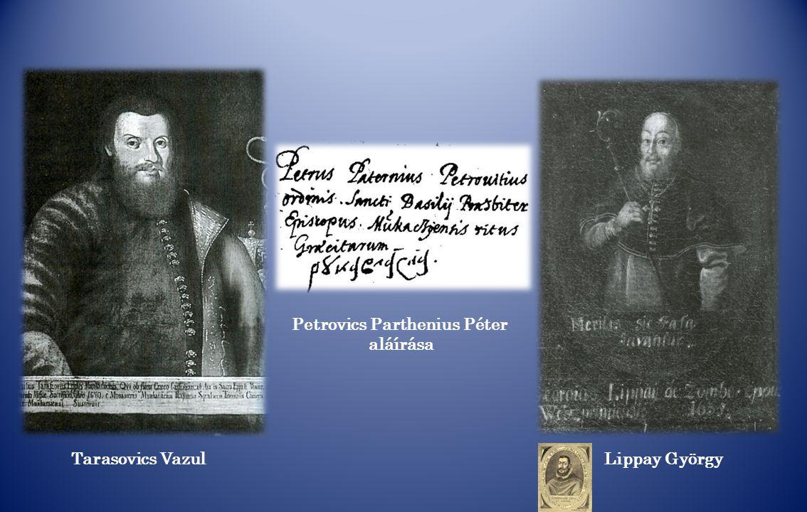 Tarasovics Vazul Petrovics Parthenius Péter aláírása Lippay György