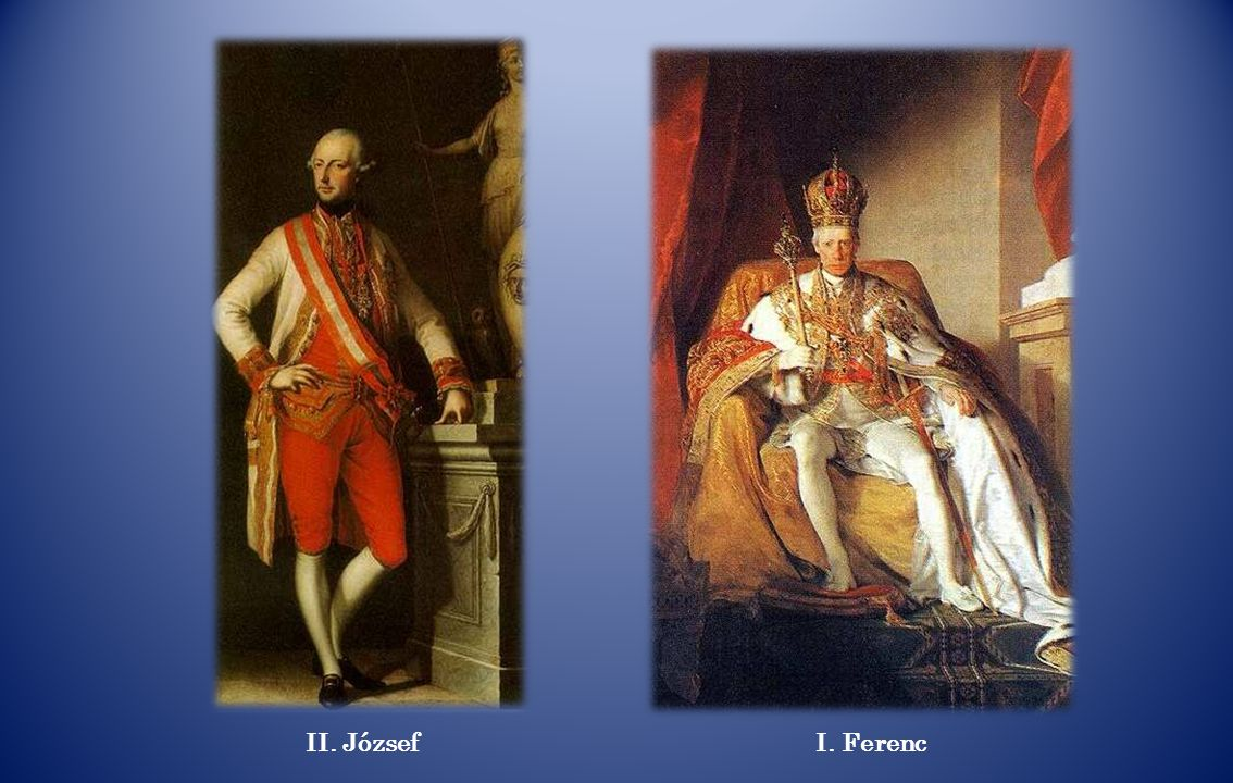 II. JózsefI. Ferenc