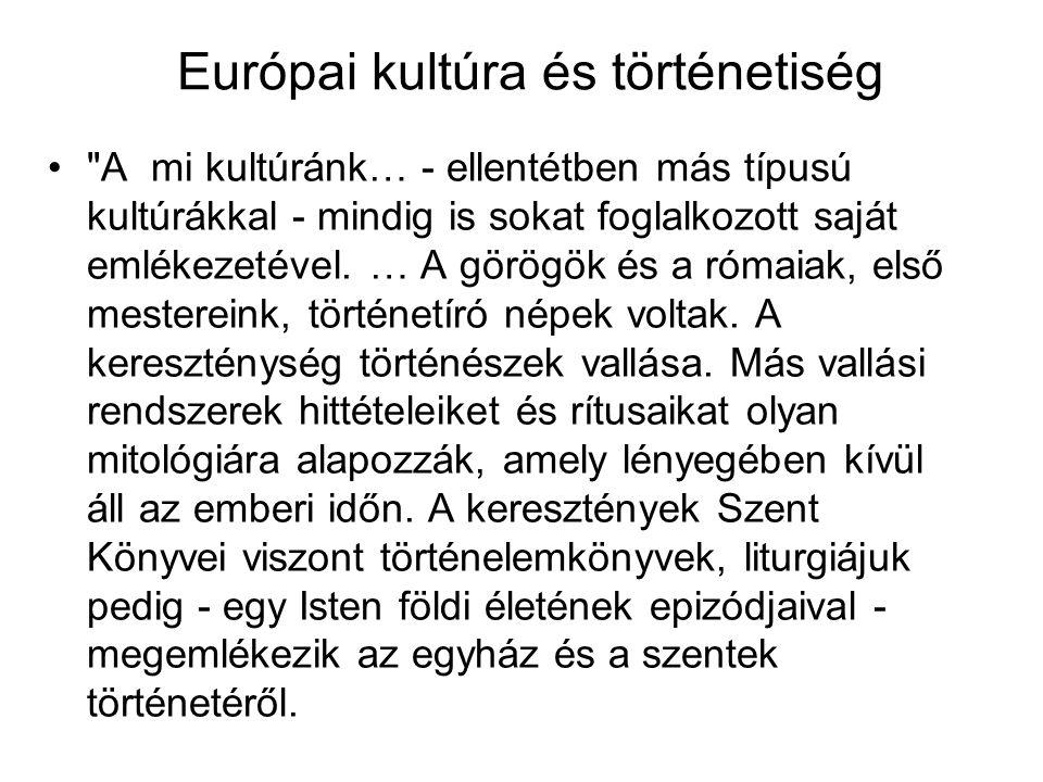 Európai kultúra és történetiség •
