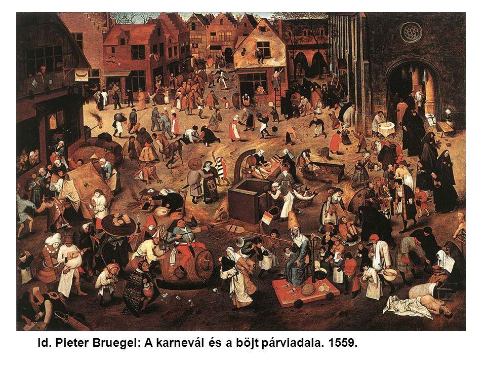 Id. Pieter Bruegel: A karnevál és a böjt párviadala. 1559.