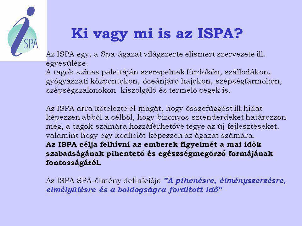 """- ISPA - International Spa Association Nemzetközi SPA Szövetség Biankini Mónika Rogner Hotel & Spa Lotus Therme Hévíz """"A pihenésre, élményszerzésre, e"""