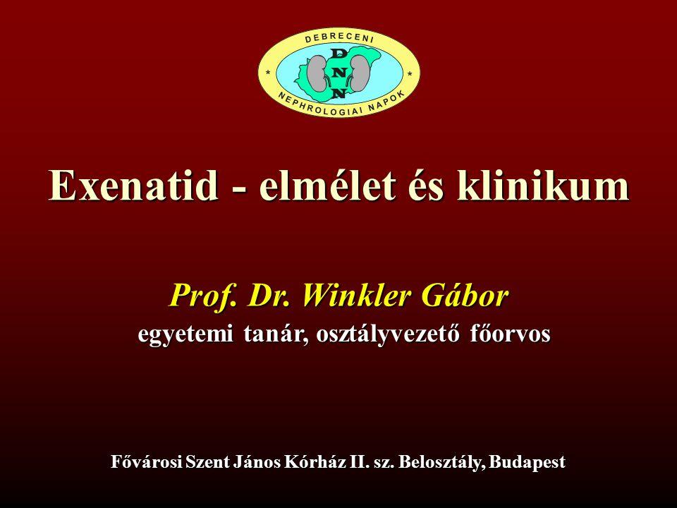 Exenatid - elmélet és klinikum Fővárosi Szent János Kórház II.