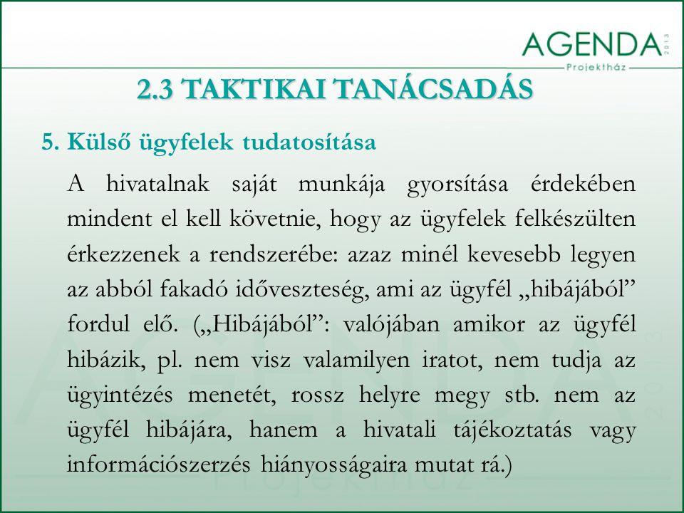 2.3 TAKTIKAI TANÁCSADÁS 5.