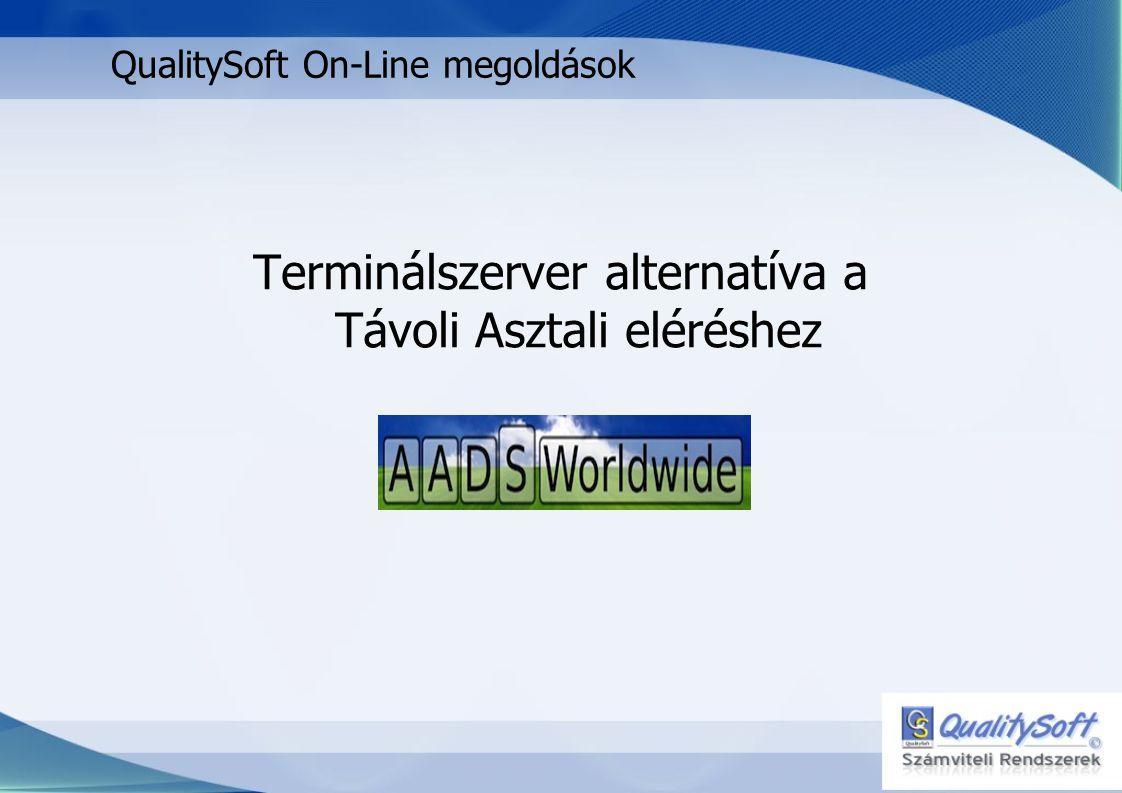 QualitySoft Online megoldások Mi a terminál szerver.