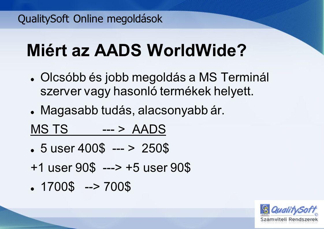 Miért az AADS WorldWide.