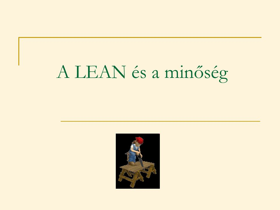 A LEAN és a minőség