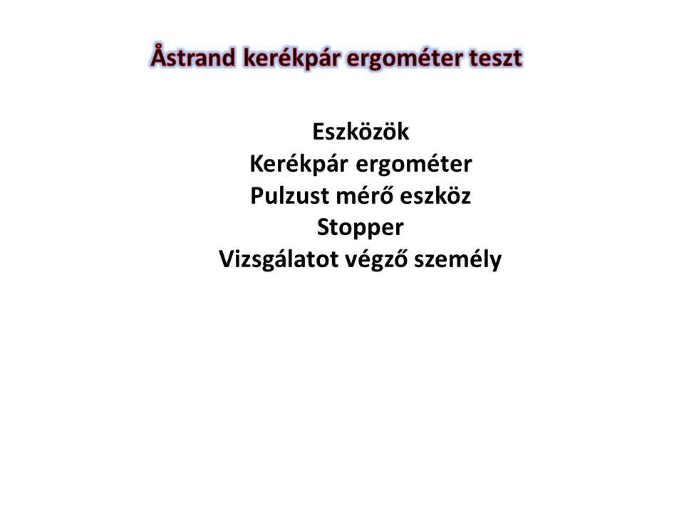 ACSM metabolikus egyenlet a step teszthez VO 2 = [f × 0.2] + [f × h × 1.8 × 1.33] + nyugalmi VO 2 f = lépésfrekvencia lépés/percben, h pad magasság Pé