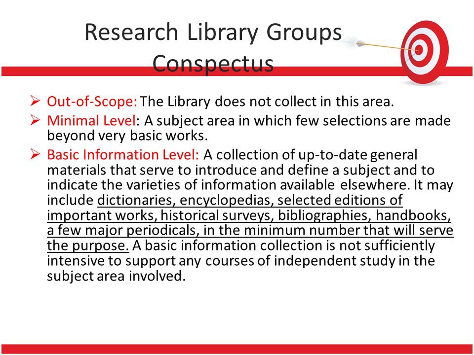 Research Library Groups Conspectus  Out-of-Scope: The Library does not collect in this area.