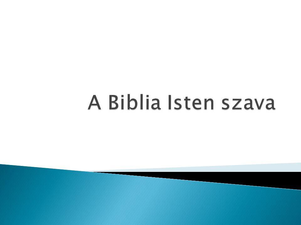  Mit jelent a biblia szó. Hány nagy részre osztható a Biblia.