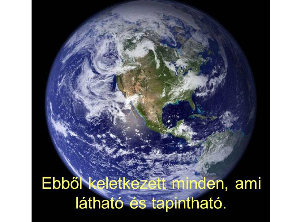 Ezután az Élőlényeket Kedvelő Úr elhatározta, hogy házat épít a világnak.