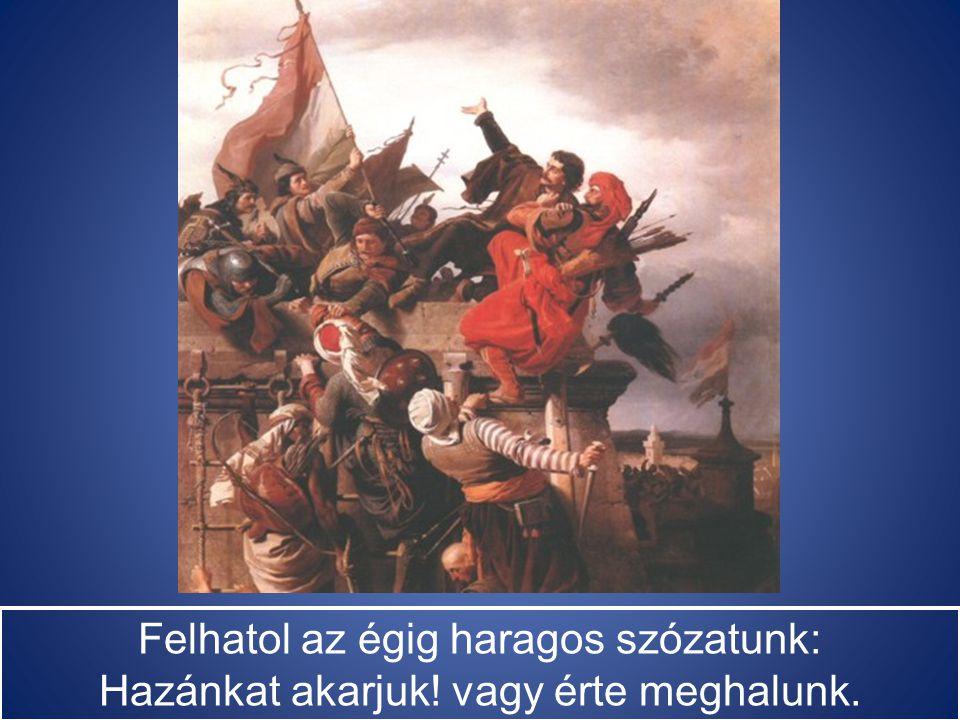 A lobogónk lobog, villámlik a kardunk, Fut a gaz előlünk - hisz magyarok vagyunk!