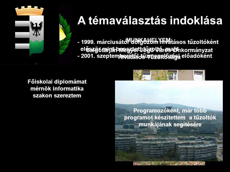 A témaválasztás indoklása - 1999.