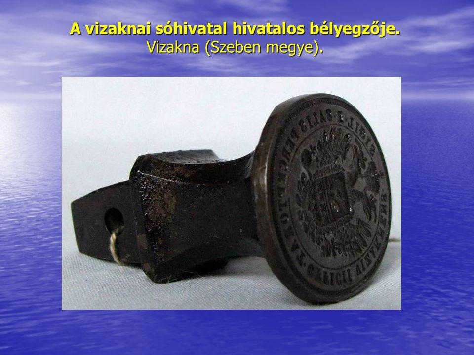 A vizaknai sóhivatal hivatalos bélyegzője. Vizakna (Szeben megye).