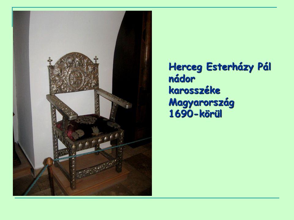Herceg Esterházy Pál nádor karosszéke Magyarország 1690-körül