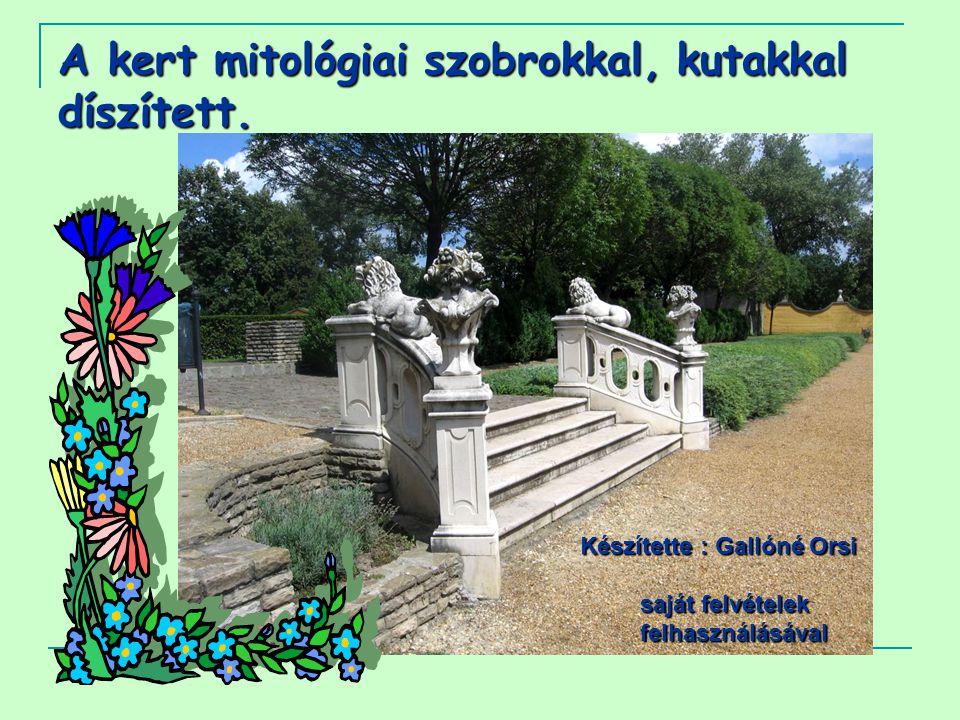 A kert mitológiai szobrokkal, kutakkal díszített.