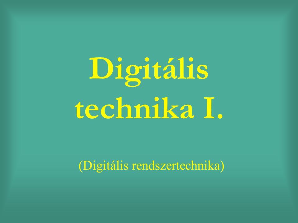 Digitális technika I. (Digitális rendszertechnika)