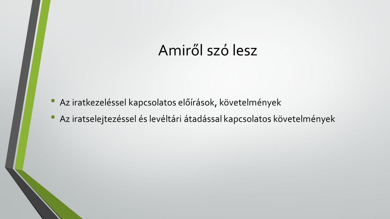 Jogszabályok • 335/2005.(XII. 29.) Korm.