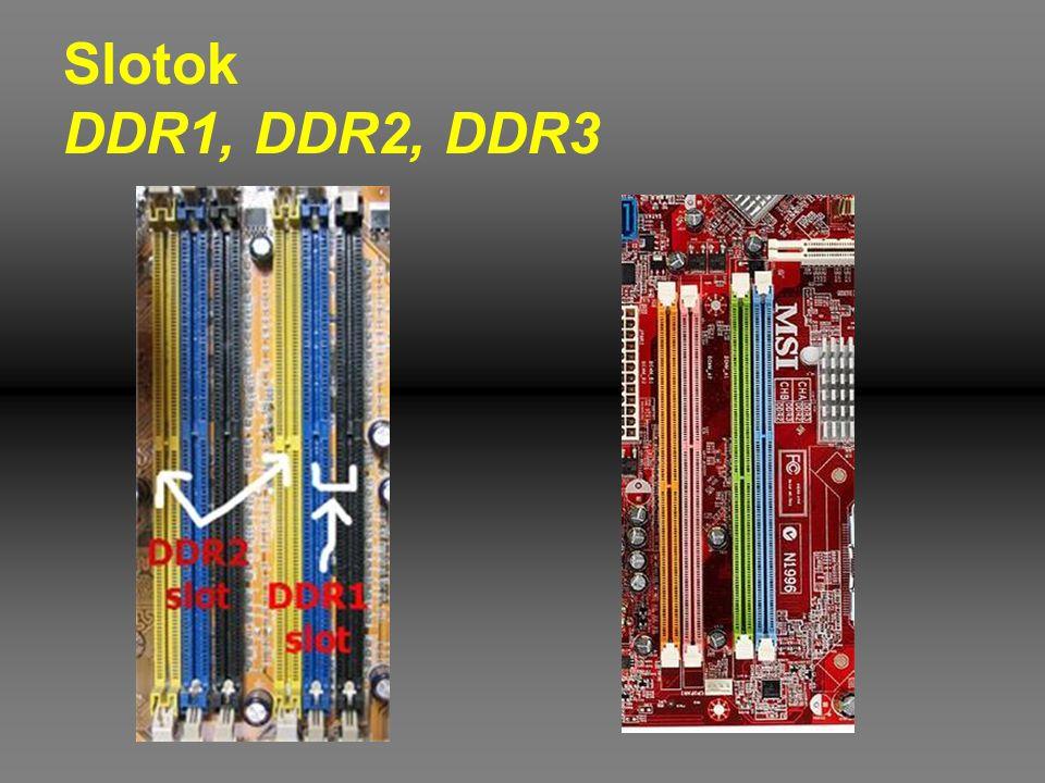 Slotok DDR1, DDR2, DDR3