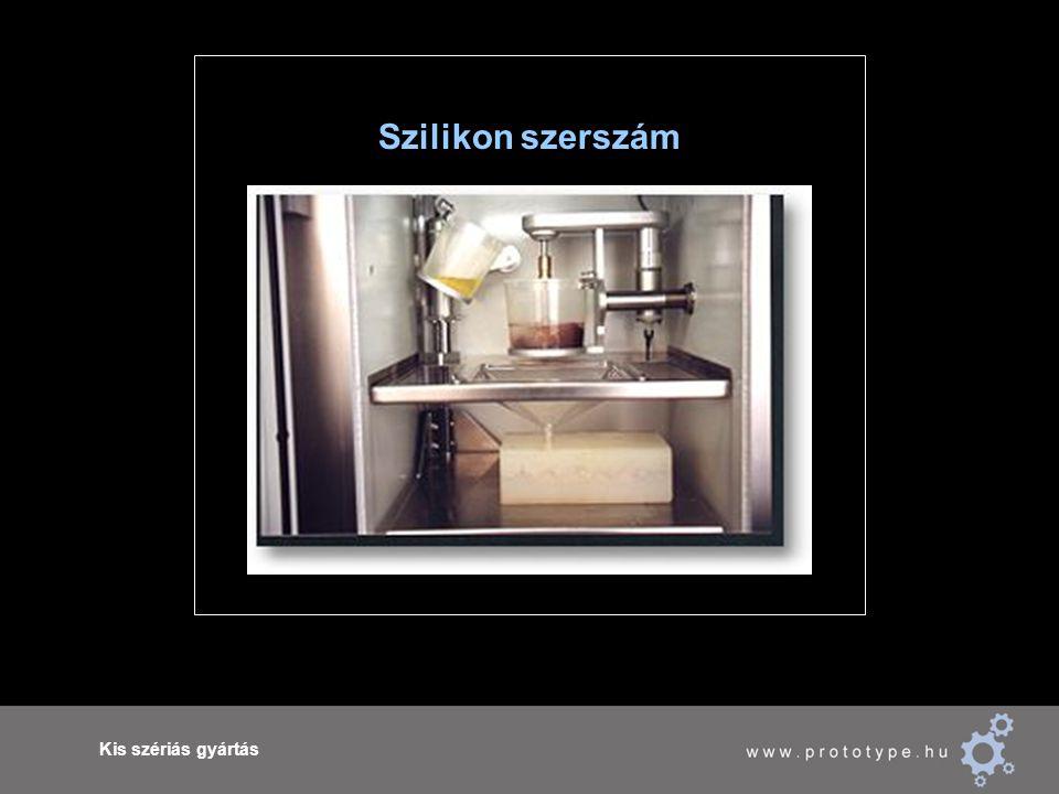 Kis szériás gyártás Szilikon szerszám