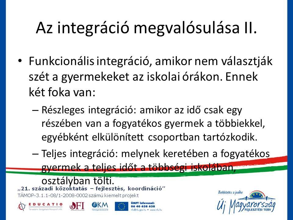 Az integráció megvalósulása II.