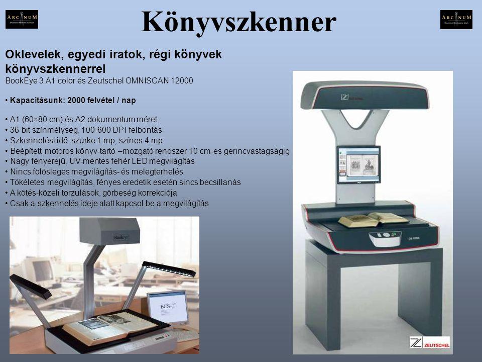 Könyvszkenner Oklevelek, egyedi iratok, régi könyvek könyvszkennerrel BookEye 3 A1 color és Zeutschel OMNISCAN 12000 • Kapacitásunk: 2000 felvétel / n