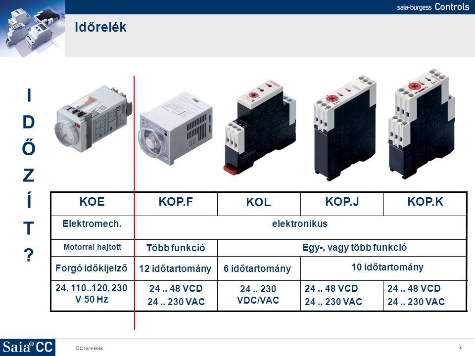 3 CC termékek Időrelék elektronikusElektromech. KOP.KKOP.JKOP.F KOL KOE 24.. 48 VCD 24.. 230 VAC 24.. 48 VCD 24.. 230 VAC 24.. 230 VDC/VAC 24.. 48 VCD