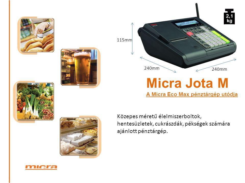 Közepes méretű élelmiszerboltok, hentesüzletek, cukrászdák, pékségek számára ajánlott pénztárgép. Micra Jota M A Micra Eco Max pénztárgép utódja 240mm