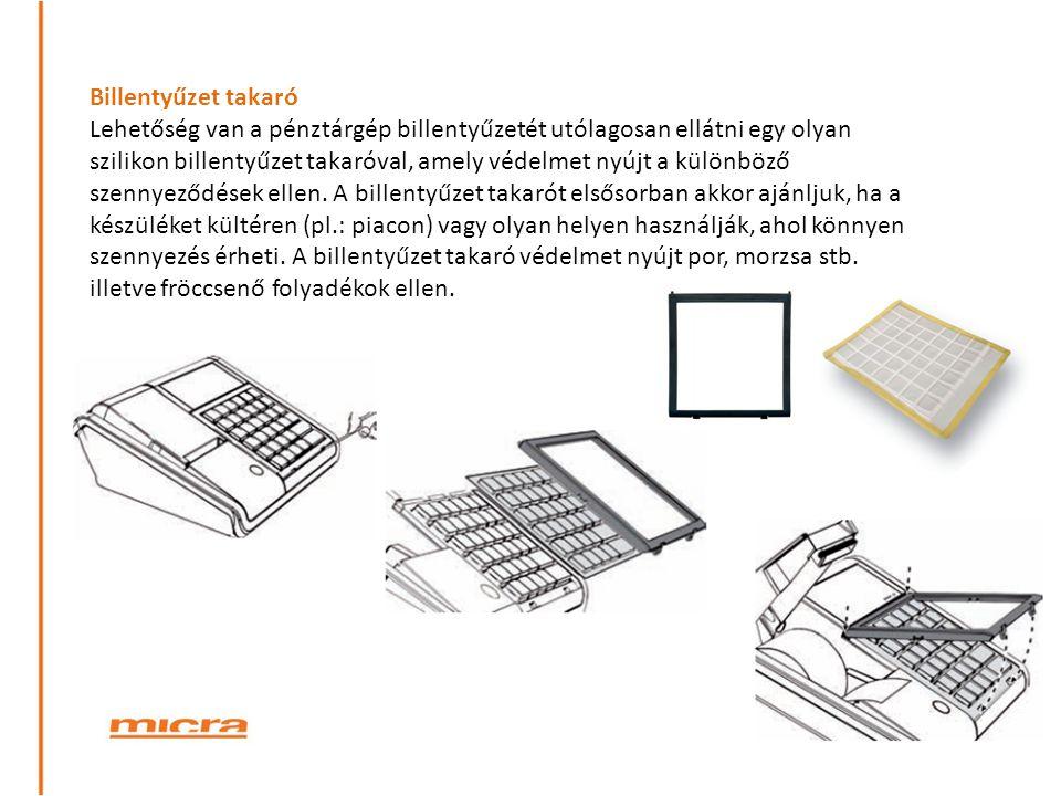 Billentyűzet takaró Lehetőség van a pénztárgép billentyűzetét utólagosan ellátni egy olyan szilikon billentyűzet takaróval, amely védelmet nyújt a kül